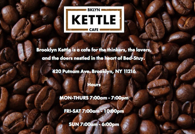 Brooklyn Kettle Cafe, 420 Putnam Avenue